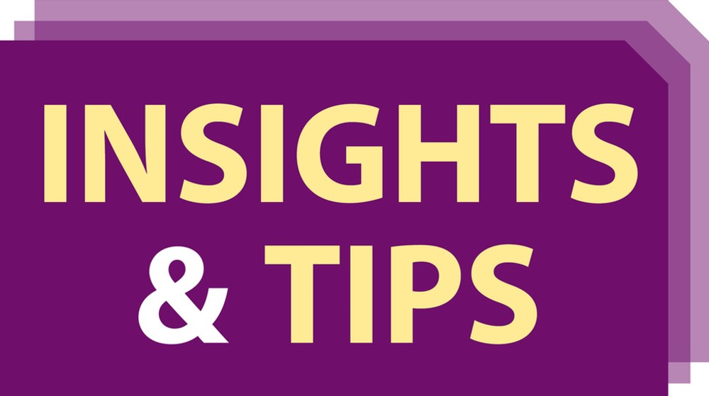 Insights and Tips